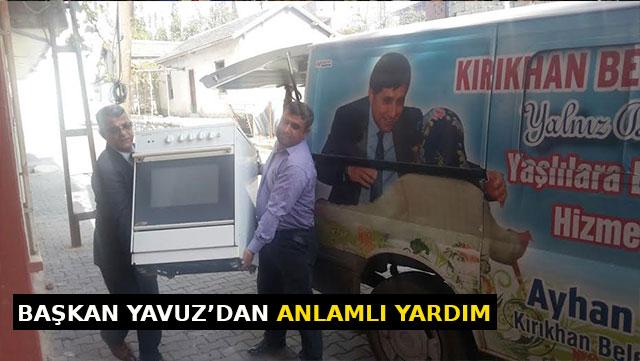 Başkan Yavuz'dan anlamlı yardım