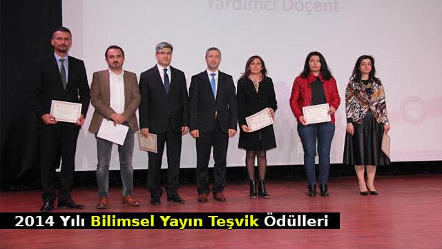 MKÜ 2014 yılı Bilimsel Yayın Teşvik ödülleri
