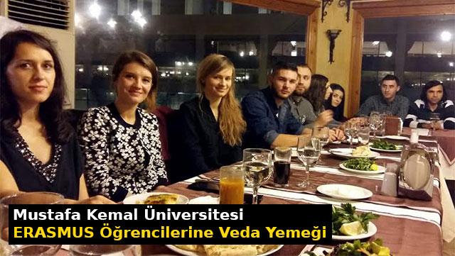 Mustafa Kemal Üniversitesi ERASMUS öğrencilerine veda yemeği