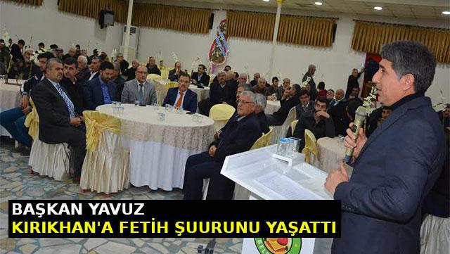 Başkan Yavuz Kırıkhan'a 'Fetih Şuuru'nu yaşattı