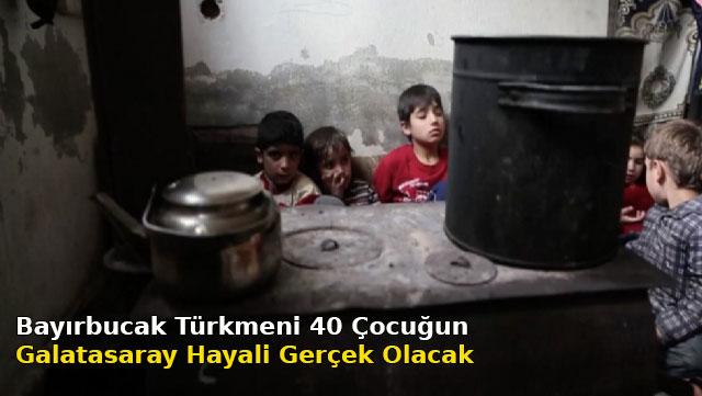 Bayırbucak Türkmeni 40 çocuğun Galatasaray hayali gerçek olacak