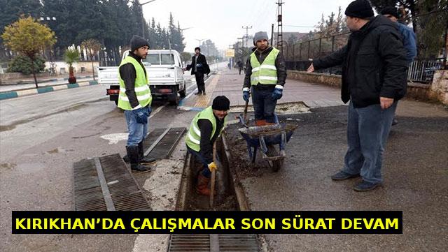 Kırıkhan'da çalışmalar son sürat devam ediyor