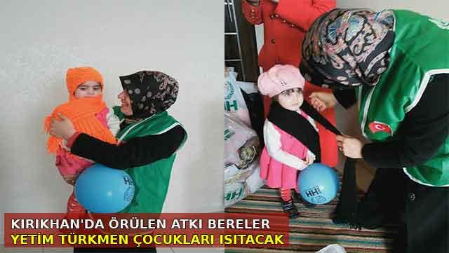 Kırıkhan'da örülen atkı ve bereler yetim Türkmen çocuklarını ısıtacak
