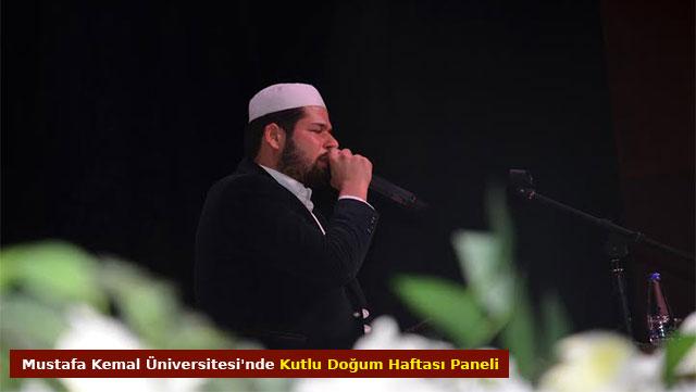 Mustafa Kemal Üniversitesi'nde Kutlu Doğum Haftası paneli