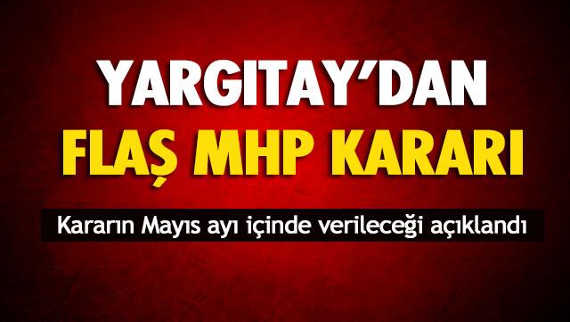 Yargıtay'dan Flaş MHP Kararı