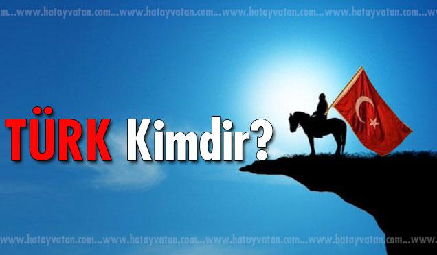 Türk Kimdir?