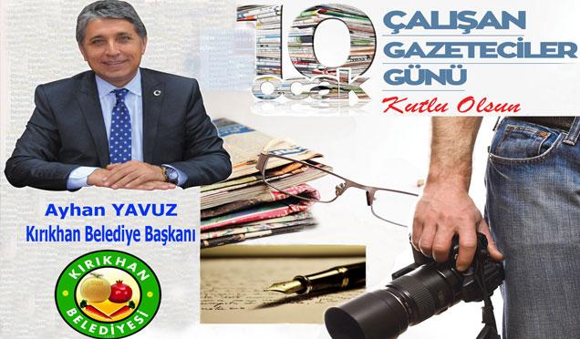 Başkan Ayhan Yavuz, 10 Ocak Çalışan Gazeteciler Günü mesajı verdi