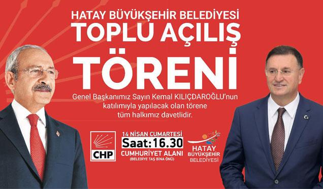 CHP Genel Başkanı Kılıçdaroğlu Hatay'a gelecek