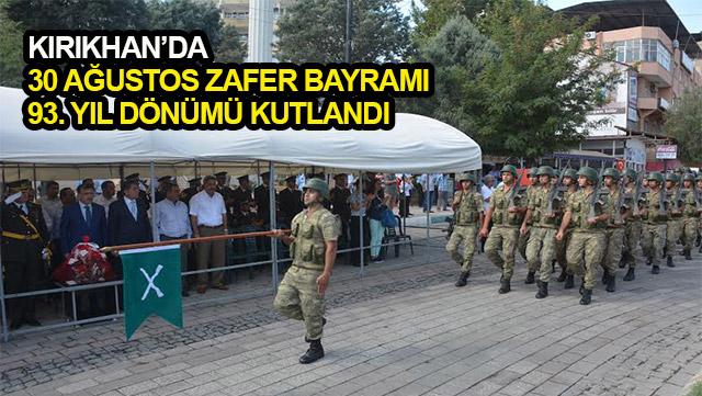Kırıkhan'da 30 Ağustos Zafer Bayramı 93. yıl dönümü kutlandı