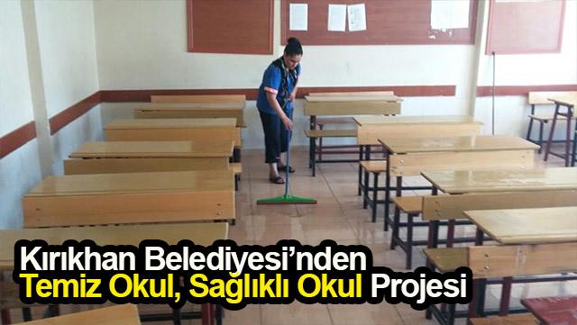 Kırıkhan Belediyesi'nden 'Temiz Okul, Sağlıklı Okul' projesi