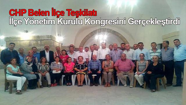 CHP Belen İlçe Teşkilatı İlçe Yönetim Kurulu kongresini gerçekleştirdi