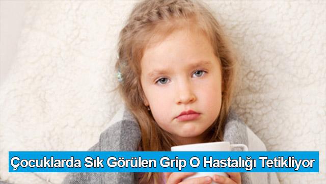 Çocuklarda sık görülen grip o hastalığı tetikliyor