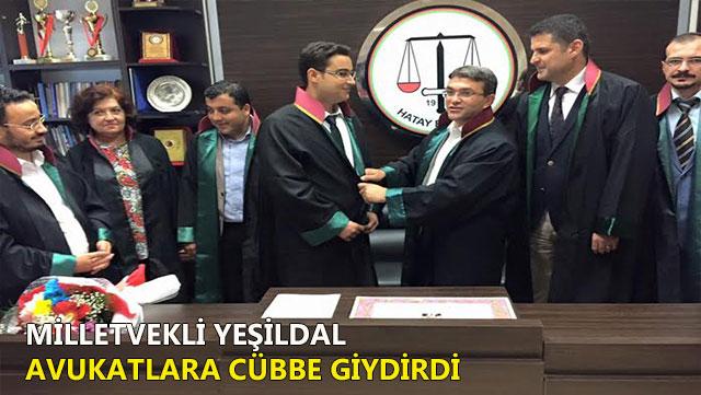 Milletvekili Yeşildal Avukatlara Cübbe giydirdi