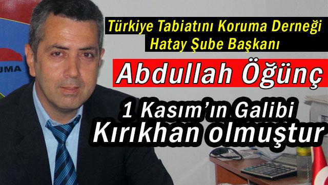 TTDK Başkanı Öğünç '1 Kasım Seçimlerinde Kırıkhan Birinci olmuştur'