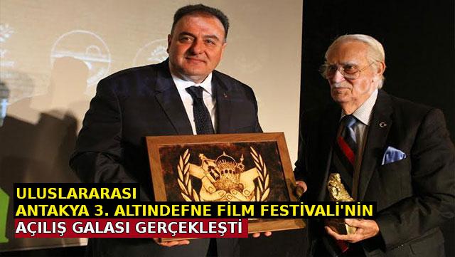 Uluslararası Antakya 3. Altın Defne Film Festivali'nin açılış galası gerçekleşti