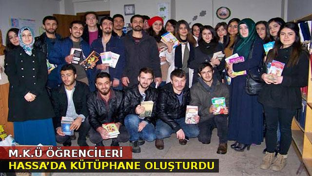 MKÜ öğrencileri Hassa'da kütüphane oluşturdu