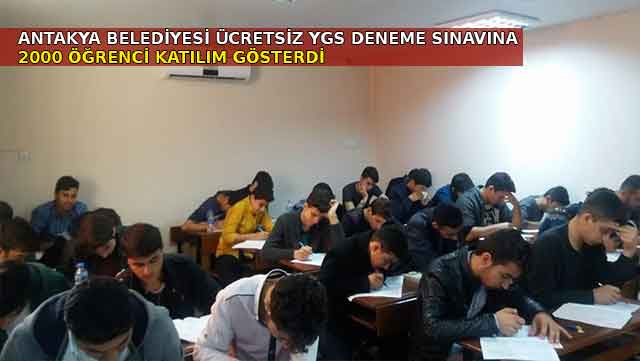 Antakya Belediyesi ücretsiz YGS deneme sınavına 2000 öğrenci katıldı