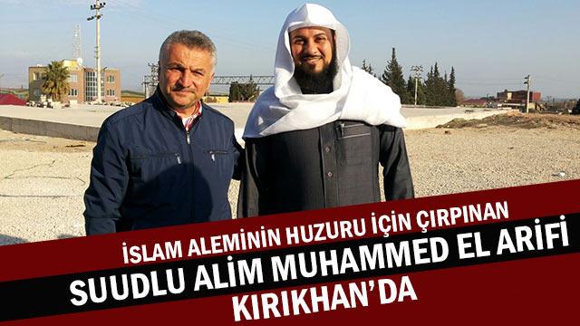 Suudlu Alim Muhammed El Arifi Kırıkhan'da