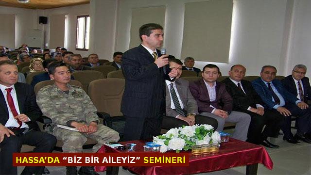 Hassa'da 'Biz Bir Aileyiz' semineri