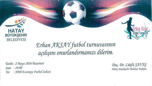 32. Erhan Aksay Futbol Turnuvası protokol maçıyla start alacak