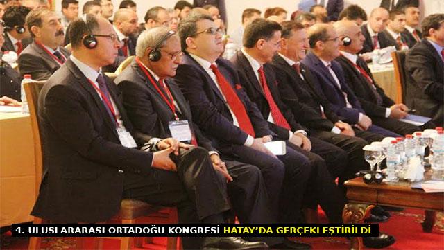 4. Uluslararası Ortadoğu Kongresi Hatay'da gerçekleştirildi
