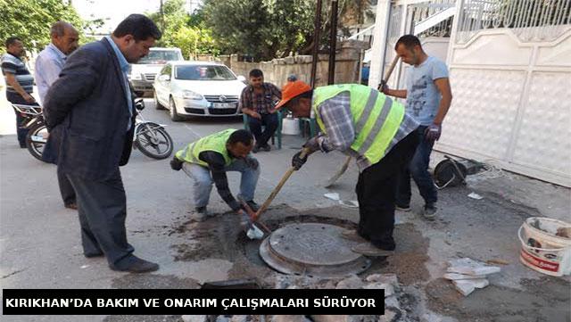 Kırıkhan'da bakım onarım çalışmaları sürüyor