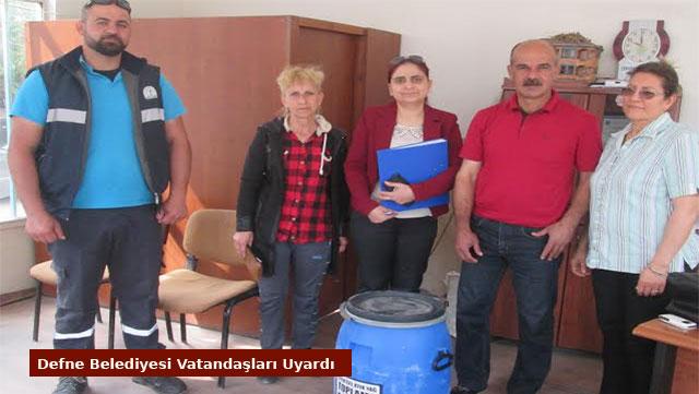 Defne Belediyesi vatandaşları uyardı