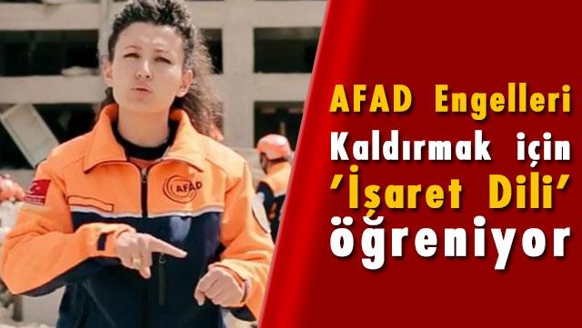 AFAD Engelleri kaldırmak için 'İşaret Dili' öğreniyor