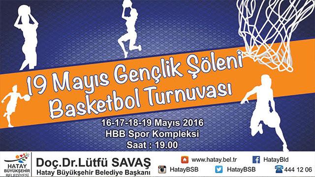 HBB gençleri spora teşfik eden '19 Mayıs Gençlik Şöleni Basketbol Turnuvası' düzenliyor