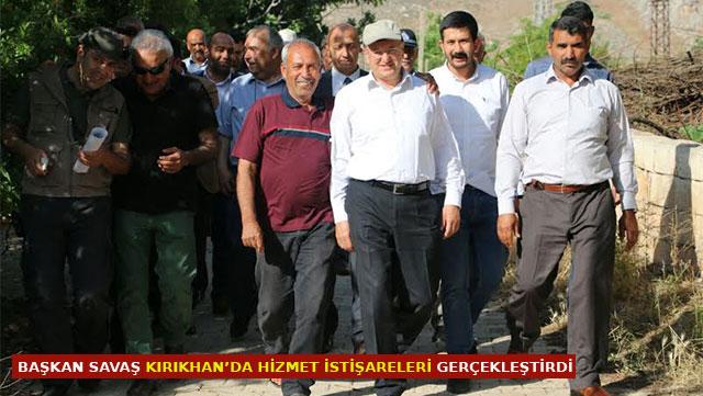 Başkan Savaş Kırıkhan'da hizmet istişareleri gerçekleştirdi