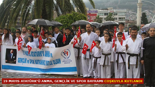 19 Mayıs Atatürk'ü Anma Gençlik ve Spor Bayramı coşkuyla kutlandı