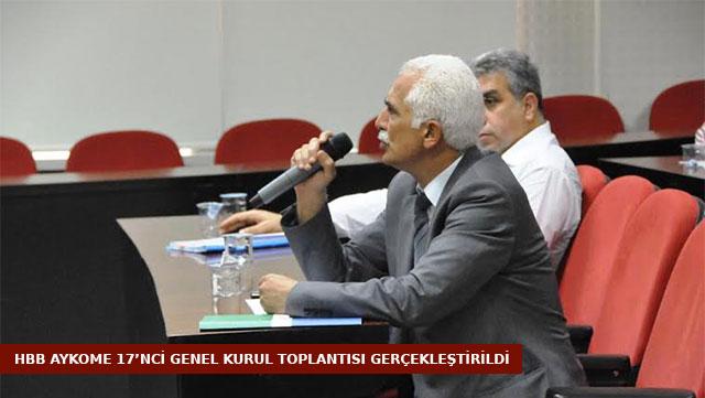 HBB AYKOME 17. Genel Kurul Toplantısı gerçekleştirdi