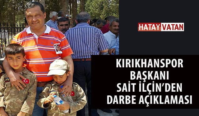 Kırıkhanspor Başkanından Darbe'ye lanet açıklaması