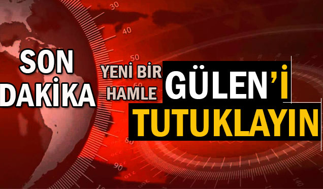 """Türkiye bir kez daha """"Acilen tutuklayın"""" dedi"""