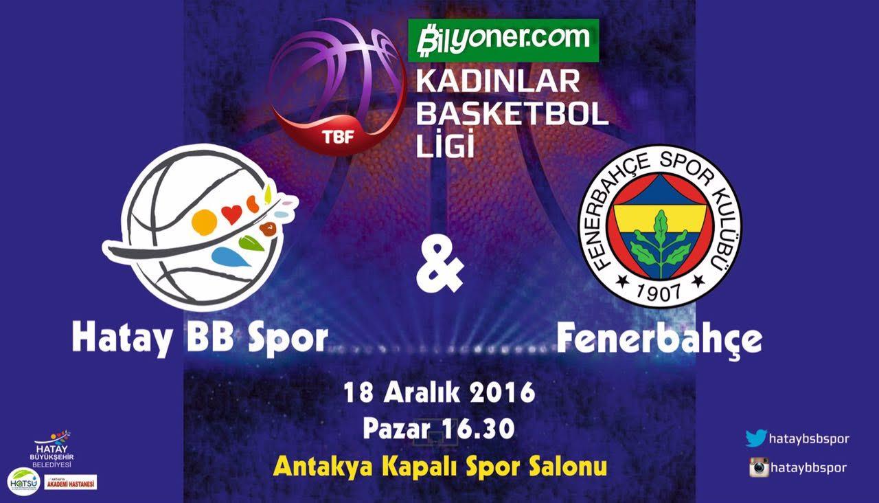 Hatay'ın Melekleri Fenerbahçe'yi konuk edecek