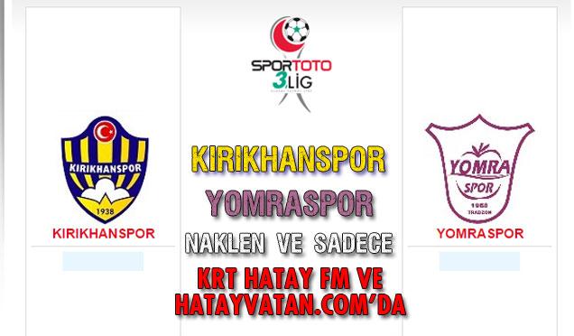 Kırıkhanspor 2-0 Yomraspor Maç sonucu