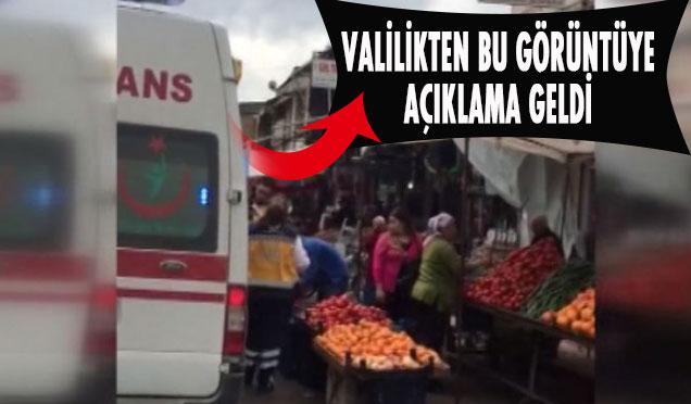 Ambulansla pazar alışverişi yaptığı iddia edilen 112 ekibi hakkında Valilikten açıklama