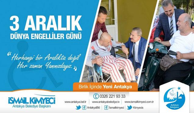 Antakya belediye başkanı Kimyeci 3 aralık dünya engelliler günü mesajı verdi