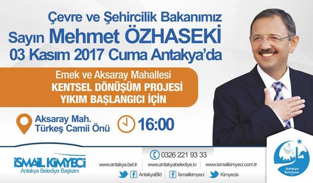Bakan Özhaseki 3 kasım'da antakya'yı ziyaret edecek