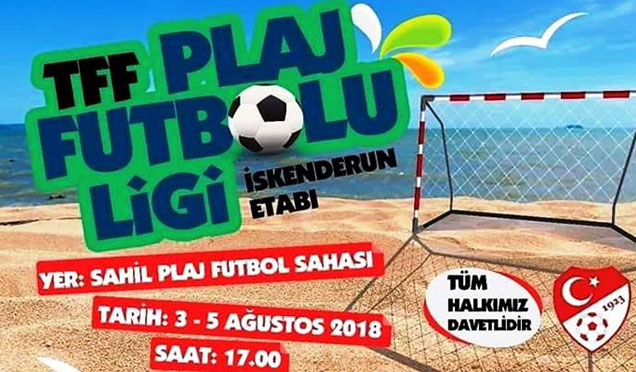 TFF Plaj Futbolu Ligi saat 17.00'de İskenderun'da başlıyor