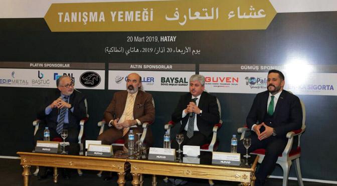 Türk ve Arap İş Dünyası Hatay'da Buluştu