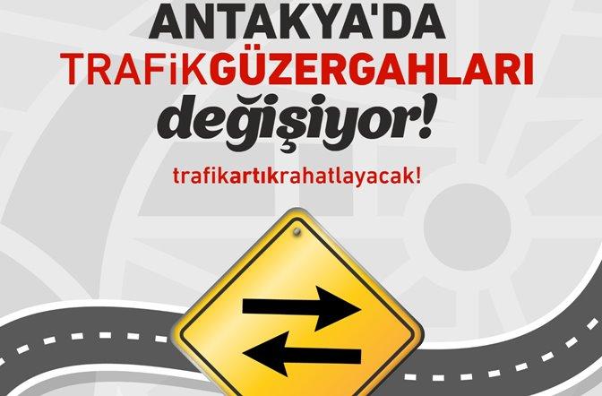 Antakya'da trafik akışı yeniden değişiyor