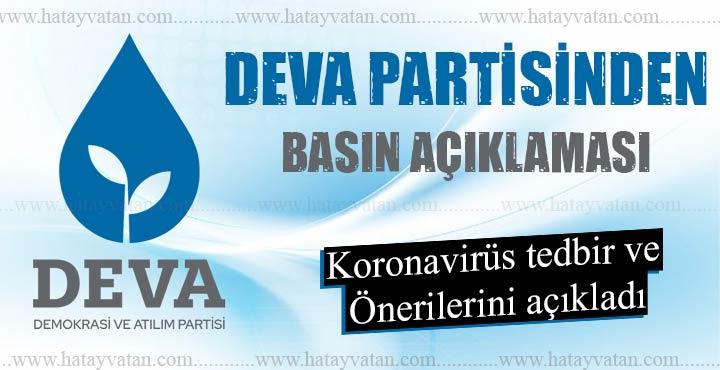 DEVA Partisinden geniş Koronavirüs açıklaması
