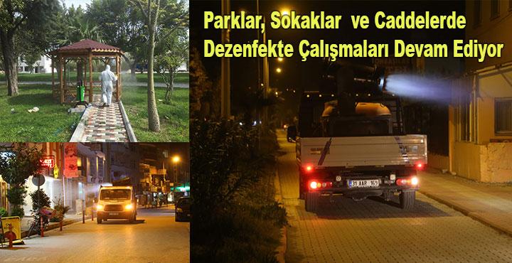 Parklar, Sokaklar  ve caddelerde Dezenfekte Çalışması