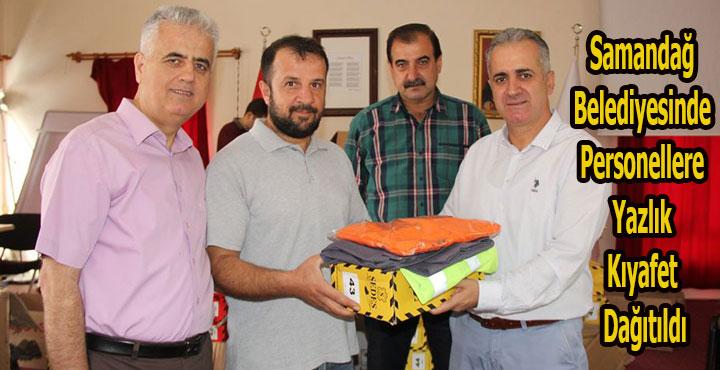 Samandağ Belediyesinde Personellere Yazlık Kıyafet Dağıtıldı