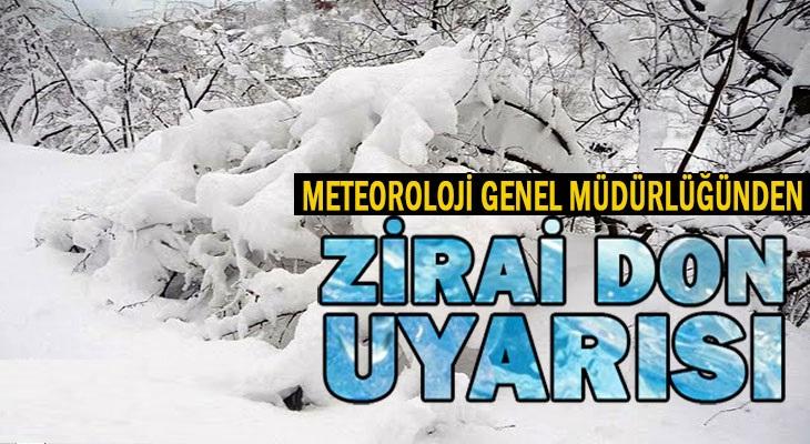 Meteoroloji Genel Müdürlüğünden Zirai Don Uyarısı
