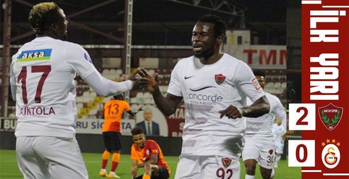 Hatayspor G.Saray Karşısında ilk Yarıda 2 Gol Buldu 2-0