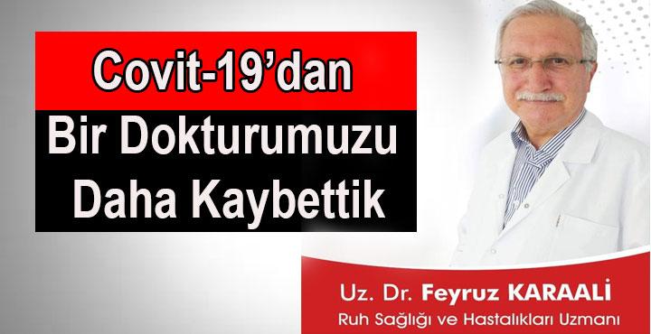 Covit-19 Bir Doktorumuzu Daha Aramızdan Aldı