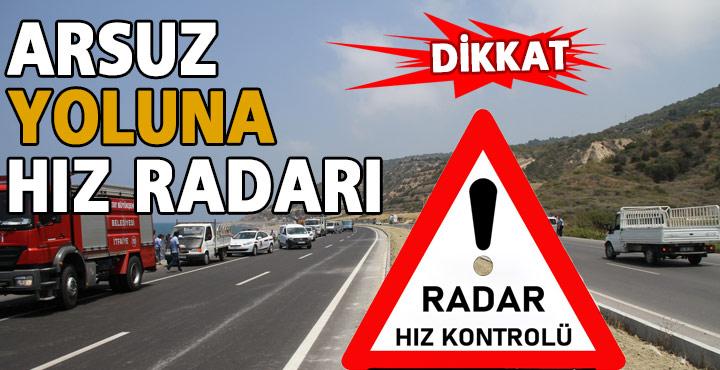 Dikkat Arsuz Yolunda Hız Radarı Kontrolü Var
