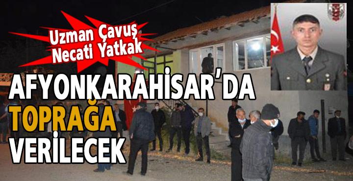 Şehit Uzman Çavuş Necati Yatkak Bulca Köyünde Toprağa Verilecek
